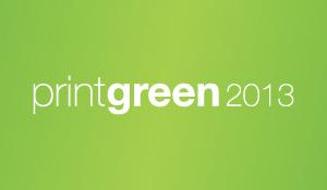Printgraphics – print green 2013